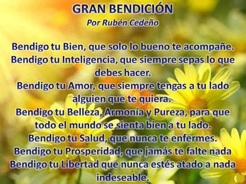 Gran Bendición (por Rubén Cedeño) 'Bendigo tu Bien, que sólo lo bueno te acompañe. Bendigo tu... http://t.co/AcI1Pk8GZr