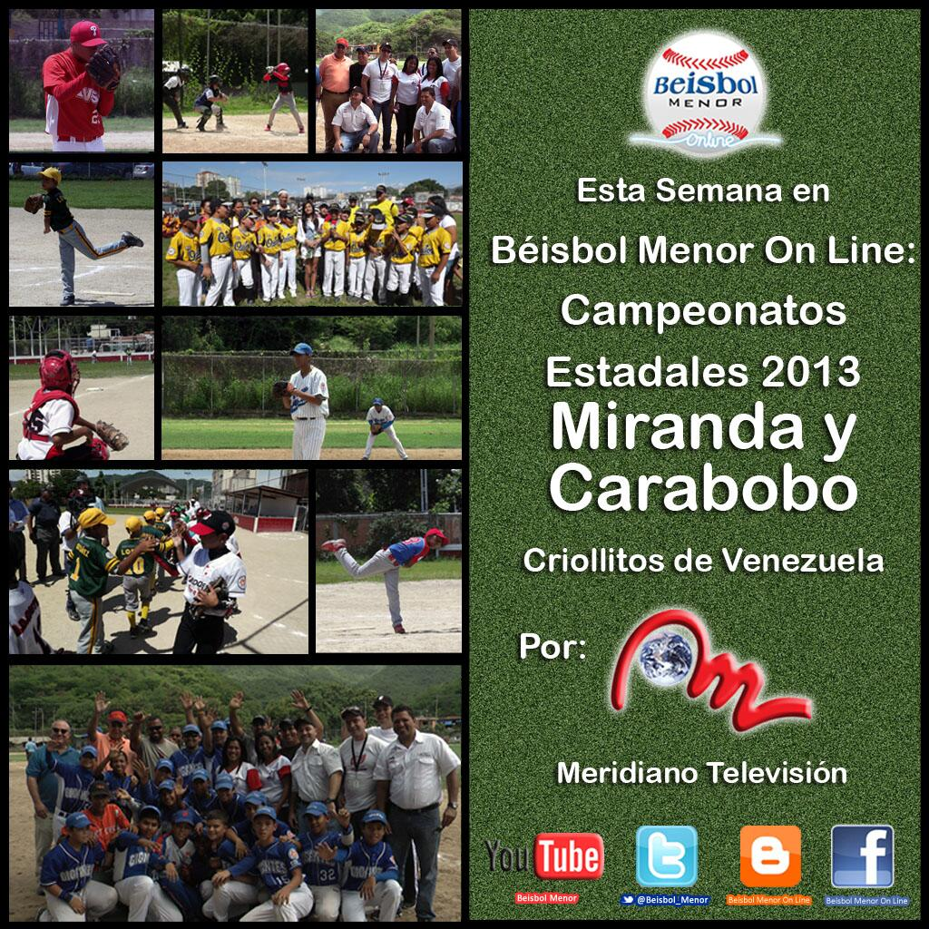 Proximo Programa de Béisbol Menor On Line: Campeonatos Estadales 2013 Miranda y Carabobo Criollitos de Venezuela http://t.co/LV1sFhZu9T