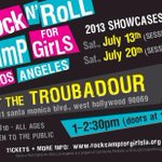 RT @_beckygebhardt: Showcase at the Troubadour tomorrow 1pm! Support @RockCampLA #rcgla2013 http://t.co/pfyjUjbH9c
