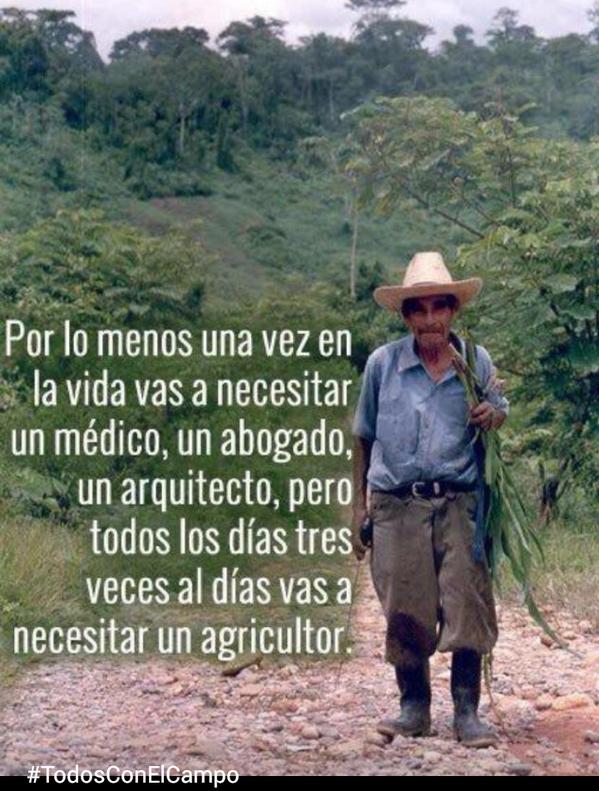 """RT @Solano: Muy cierto RT @TaxiBTA: """"Todos los días, tres veces al día necesitas un agricultor""""  #TodosConElCampo http://t.co/SWHn54D7On"""