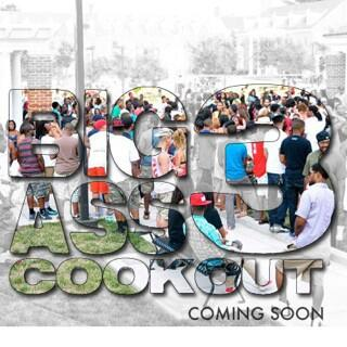 #BigAssCookout3 official date coming soon.. http://t.co/O63RSDX4mp