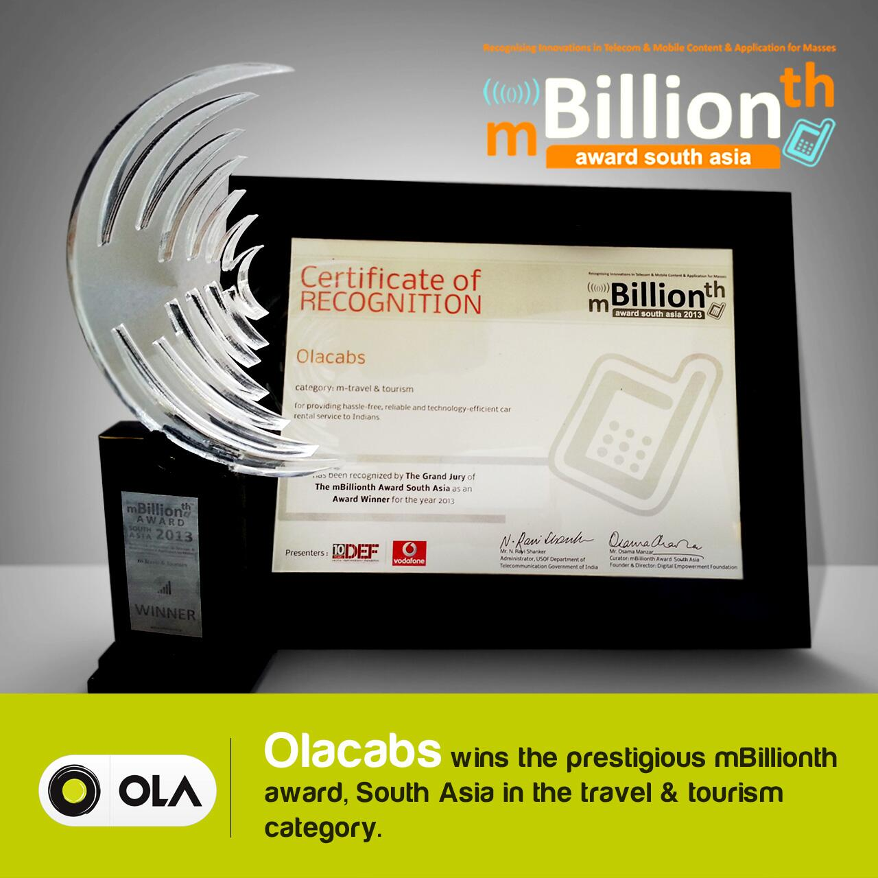 RT @Olacabs: Love our mobile app? The jury loved it too! Olacabs - proud winners of the mBillionth Award, South Asia- 2013 http://t.co/9DMWNyr35S