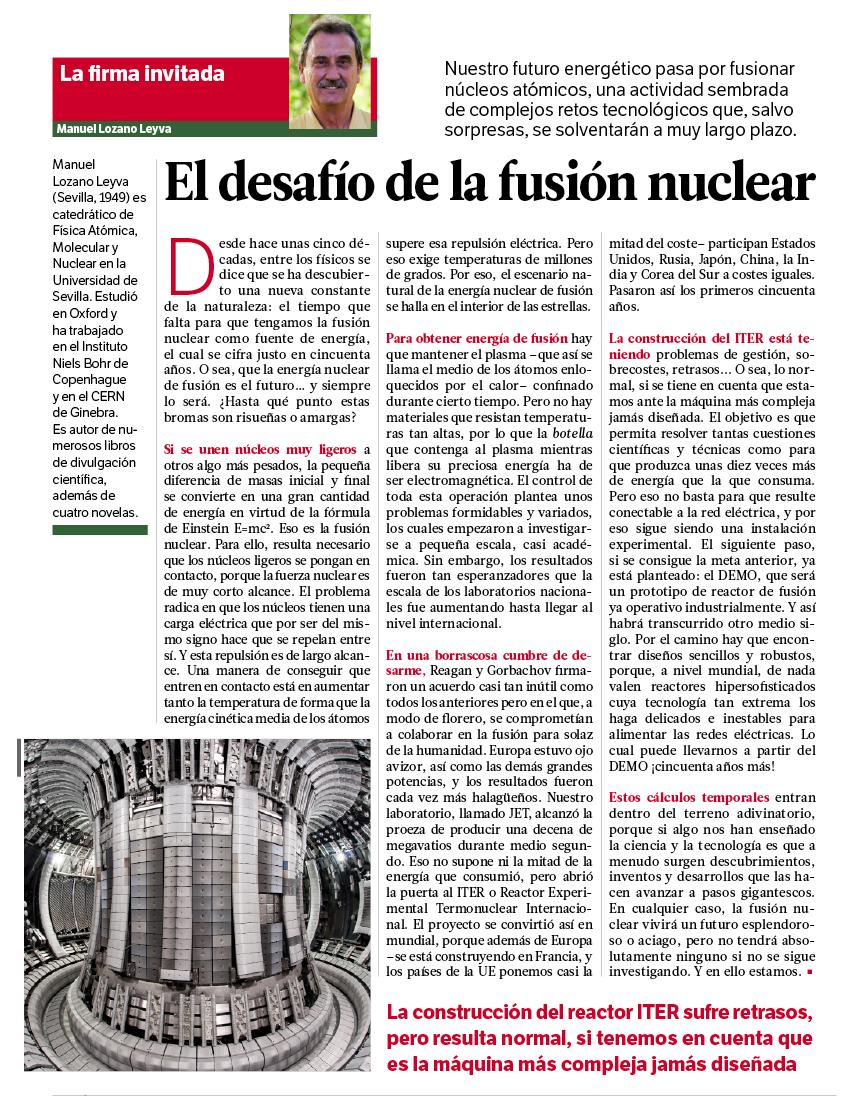 """RT @pepelynx: """"El desafío de la fusión nuclear"""". Manuel Lozano Leyva, firma invitada en @muyinteresante de agosto: http://t.co/Dx1B1KdibM"""