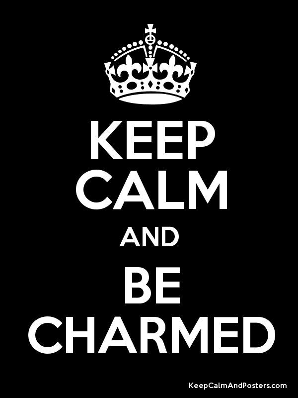 Keep calm and be #Charmed http://t.co/oz3uNgKbRx