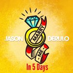 RT @jasonderulo: I swear that I will mean it. #MarryMe in 5 days http://t.co/m6dwj05LpE