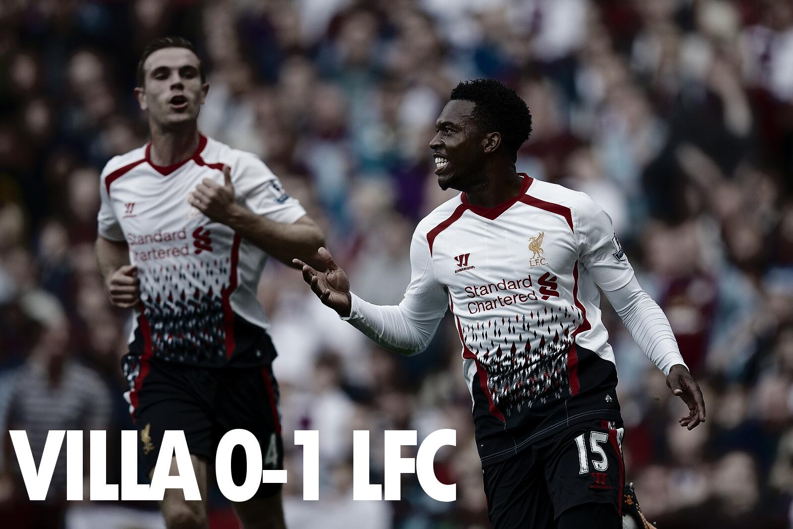 FULL-TIME: A brilliant goal from Daniel Sturridge makes it two wins from two for Liverpool! #AVFC 0-1 #LFC http://t.co/3dpiQ4kayK