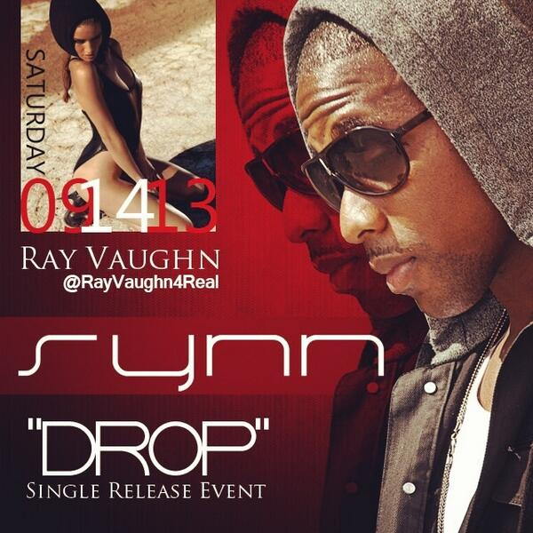 09.14.13 | @RayVaughn4real | #DROP | @SynnDallas | @the_djklassik | @PartyChaser | @Mesha_08 http://t.co/HTTCyE52at