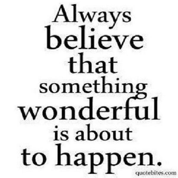 Always believe.. http://t.co/o2sNuNVXZE