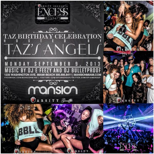 TONIGHT @ MANSION   #ExcessMondays   Celebrating Taz B Day  Hosted by @TazsAngels_   Presented by @VarsityLG   http://t.co/hEeaZPeDyL 7