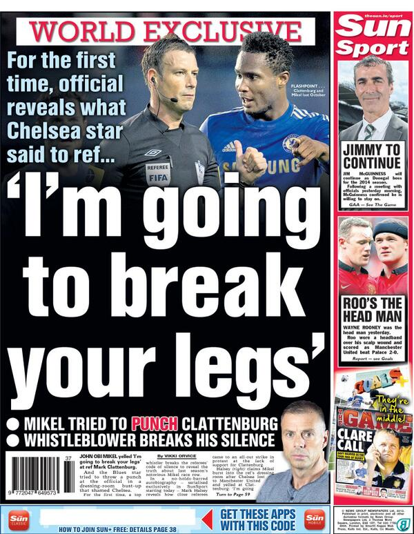 BUKExibCcAAZGmc John Obi Mikel threatened to break Mark Clattenburg's legs when Chelsea accused ref of racism [Sunday Sun]