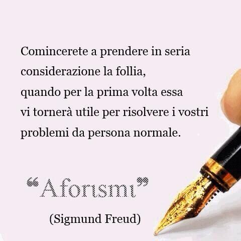 Verissimo!!! #aforismi #Freud http://t.co/F2LXUoN6xm