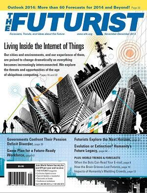 RT @WFSFuturist_Mag: The Nov-Dec issue of The #Futurist: Life inside the Internet of Things, 60 #forecasts for the #future, and more! #iot http://t.co/UMHGxaK6K0