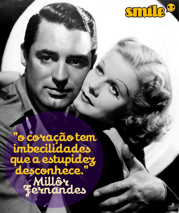 """O coração tem imbecilidades que a estupidez desconhece."" @millorfernandes http://t.co/iFmBZIggza"