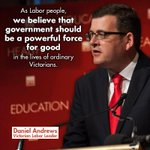 RT @DanielAndrewsMP: Retweet if you think government should be a powerful force for good! #springst #auspol http://t.co/zUTdJGbKNn