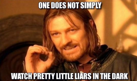"17 ""Pretty Little Liars"" Memes That Said Exactly What You"