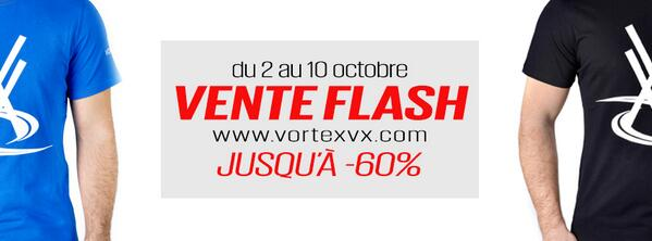 Vortex Officiel (@VortexOfficiel): VENTE FLASH VORTEX ! Du 2 au 10 octobre jusqu'à -60% de réduction sur une sélection d'articles http://t.co/18a2lZKD8n http://t.co/7OkyBcZkX3