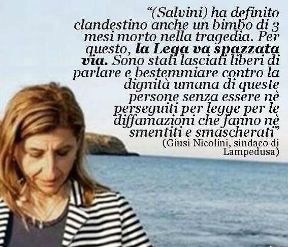 RT @FlaviaNovelli1: #GiusiNicolini, sindaco di #Lampedusa, su #MatteoSalvini: http://t.co/qNzco3O3zB