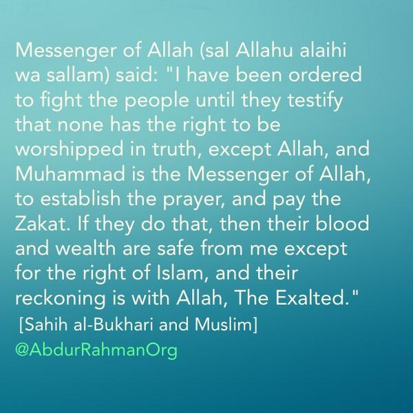 """Messenger of Allah (sal Allahu alaihi wa sallam) said: """"I have been ordered to fight the people until they.. http://t.co/nfSUmSlQdr"""