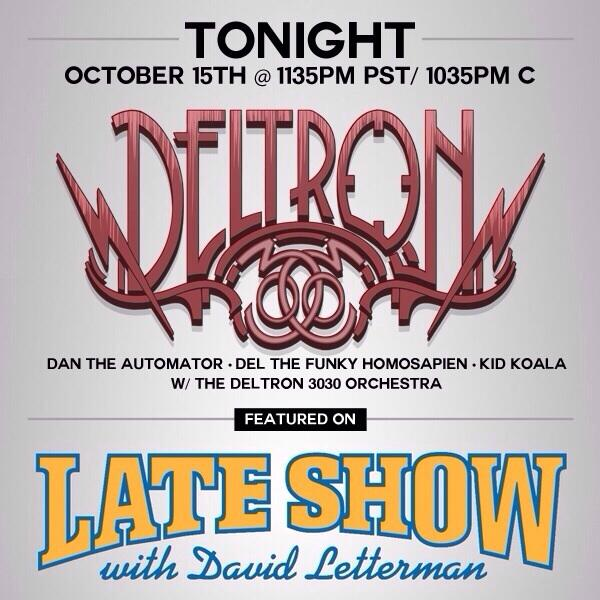 Make sure to check Letterman @OfficialDELTRON live.   I actually met Dave!#completeingthecirclebacktochriselliott http://t.co/kMlzhUxUV2