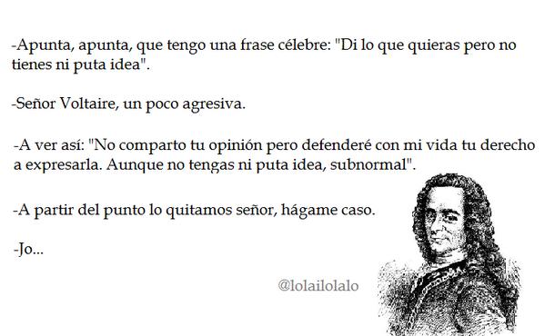 Verdadera historia de las frases célebres. #Voltaire http://t.co/Fai1MYNCG2