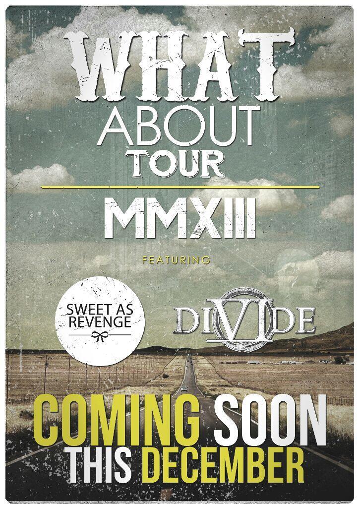 What About Tour 2013 @sweetasrevenge x @DIVIDEjkt coming soon this December http://t.co/xNz3qMvLw2
