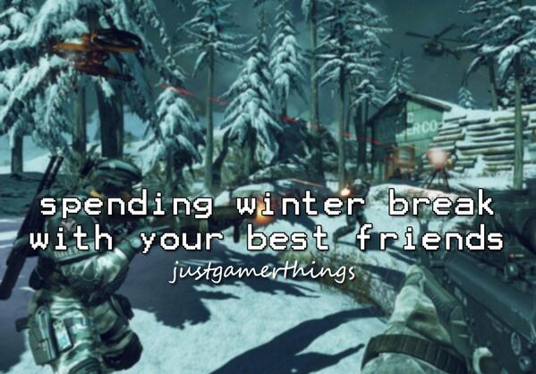 GameStop (@GameStop): Spending winter break with your best friends #JustGamerThings http://t.co/DXevxgThIi