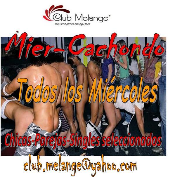 Club Melange (@ClubMelange): Hoy es *Mier-Cachondo .. en Club Melange  .. a partir de 9:30 P.M. http://t.co/huc5GLGrLi