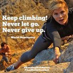 ALL are dealing w/ something! Keep climbing. Never let go. Never give up. #YouMatterDontQuit #RunningWithNature