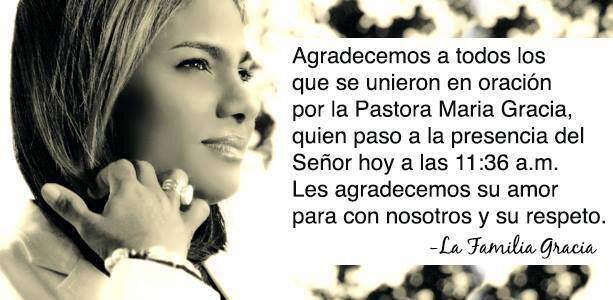 Estoy conmovida con la muerte de la pastora Maria Gracia,esposa del pastor Rudy Gracia,siervos de DIOS en la tierra. http://t.co/VPqNswVu1x