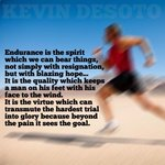 RT @Kevin_DeSoto: #motivation #endurance #motivationmonday
