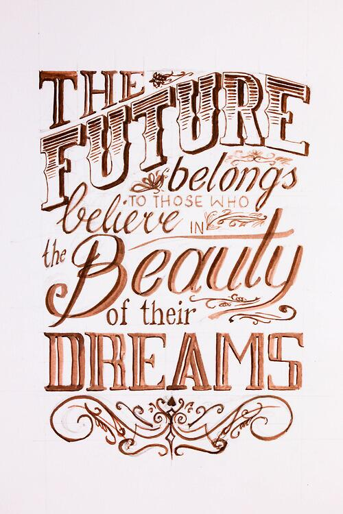 [#inspiration] The Future belongs to those who believe the beauty of their Dreams http://t.co/fJ98k1QV16
