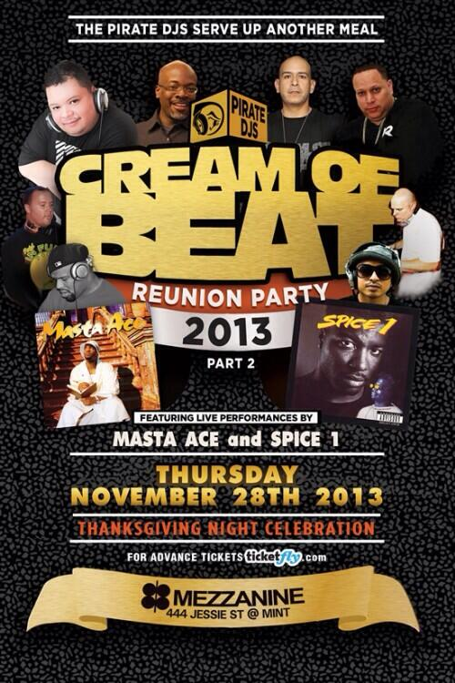 CREAM of BEAT Thanksgiving Night @MezzanineSF w @DJMindMotion @DJApollo11 @FranBoogie + @MastaAce @TheRealSpice1 http://t.co/t9I7Ym4v7n