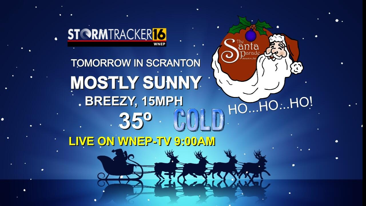Heading to the #Scranton Santa Parade tomorrow morning? Here is the latest forecast for Santa's arrival. http://t.co/mtENmx5xi7