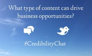 What type of content can drive business opportunities? Tweet your answer w/ #CredibilityChat! http://t.co/TqYtk0SnZG http://t.co/JBGeOGxZr2