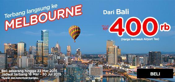 Kini, AirAsia terbang langsung dr Bali ke Melbourne. Pesan sekarang mulai dari Rp 400.000 di