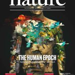 RT @nature: On the cover this week: The human epoch. Defining the Anthropocene http://t.co/JWpBz5wl0H