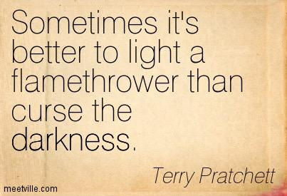 My personal email sig. I live by these words. #TerryPratchett http://t.co/VwCWihw8UQ