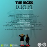 Check out the #DIRTFT track list #4days | @tha_KICKS #mixtape #Zambia #Africa #UK #WorldWide http://t.co/IvSa8BdNRk