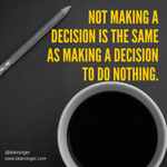 Action always best inaction! #decisionmaking http://t.co/4Nwg22Boex