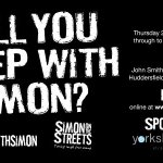 Are you ready to #sleepwithsimon #Huddersfield ? @johnsmithstadia #iLoveHD http://t.co/KqpuVm0DDW