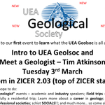 New #UEA Geol Soc: innaugural event 6-7 p.m. Zicer2.03. Come, hear about the new student society + splendid speaker! http://t.co/40bGbKXMbD