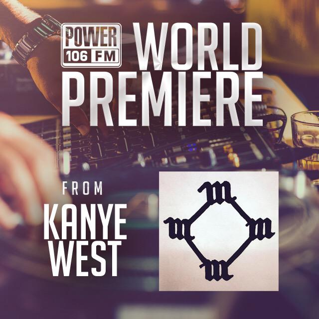 11AM @YesiOrtiz @POWER106LA WORLD PREMIERE of the brand new @KanyeWest track! Listen live http://t.co/lTYry5nLax http://t.co/njHA7rrB27