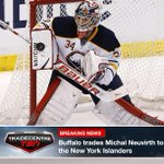 #TradeCentre: @BuffaloSabres deal G Michal Neuvirth to @NYIslanders for G Chad Johnson and 2015 3rd rd pick. http://t.co/NowQsQTXbl