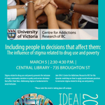 Mar 6-230pm: @CARBC_UVic hosts wkshp abt stigma of drug use+poverty http://t.co/SEfbaPayWK #ideafest2015 #yyjevents http://t.co/XImW0OTxaK