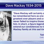 .@SpursOfficial paid tribute to Dave MacKay with this statement. #SSNHQ http://t.co/ELtO81U4rR