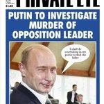 PRIVATE EYE: Putin to investigate murder of opposition leader #tomorrowspaperstoday http://t.co/YPNWTiKZdg