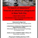 Join @earthplay 3/5 @GC_CUNY to talk abt #adventure #play in #NYC 6pm Rm6403 @USPlayCoalition @Voice_of_Play http://t.co/egVFu9BE1A