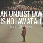 """""""An Unjust Law is No Law at All"""" MLK Jr.s quote rings true 50+ yrs. later: http://t.co/8l4TSZq9vC! RT! #Ferguson http://t.co/Rr3esZAVO9"""