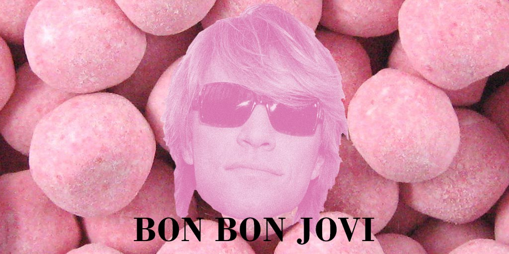 What about Bon Bon Jovi? #FoodieBandNames @BonJovi http://t.co/cQVjivGWuJ