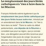 """F.Hollande : Le remplacement des jours fériés catholiques """"na rien à faire dans la #LoiMacron """". Ok. Ni ailleurs... http://t.co/83AljdhSrS"""